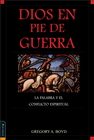 more information about Dios en pie de guerra: The Bible and spiritual conflict - eBook