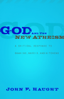 more information about God and the New Atheism: A Critical Response to Dawkins, Harris, and Hitchens - eBook