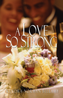 more information about A Love So Strong - eBook