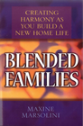 more information about Blended Families: Creating Harmony as You Build a New Home Life - eBook