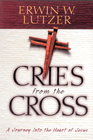 more information about Cries From The Cross: A Journey into the Heart of Jesus - eBook