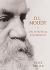 more information about D.L. Moody on Spiritual Leadership - eBook