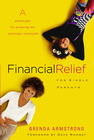 more information about Financial Relief for Single Parents: A Proven Plan for Achieving the Seemingly Impossible - eBook