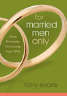 more information about For Married Men Only: Three Principles to Ignite Love - eBook