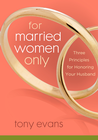 more information about For Married Women Only: Three Principles for Honoring Your Husband Intimacy - eBook