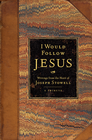 more information about I Would Follow Jesus: Writings from the Heart of Joseph Stowell - eBook