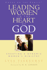 more information about Leading Women to the Heart of God: Creating a Dynamic Women's Ministry - eBook