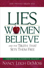 more information about Lies Women Believe: And the Truth that Sets Them Free - eBook
