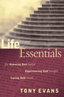 more information about Life Essentials for Knowing God Better, Experiencing God Deeper, Loving God More - eBook