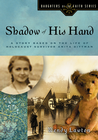 more information about Shadow of His Hand: A Story Based on the Life of Holocaust Survivor Anita Dittman - eBook