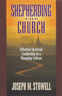 more information about Shepherding the Church: Effective Spiritual Leadership in a Changing Culture - eBook