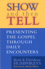 more information about Show and then Tell: Presenting The Gospel Through Daily Encounters - eBook