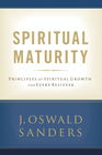 more information about Spiritual Maturity: Principles of Spiritual Growth for Every Believer - eBook