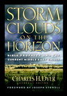 more information about Storm Clouds On The Horizon: Bible Prophesy and the Current Middle East Crisis - eBook
