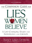 more information about The Companion Guide for Lies Women Believe: A Life-Changing Study for Individuals and Groups - eBook