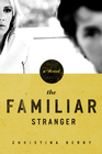 more information about The Familiar Stranger - eBook