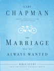 more information about The Marriage You've Always Wanted Bible Study - eBook