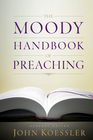 more information about The Moody Handbook of Preaching - eBook