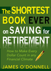 more information about The Shortest Book Ever on Saving for Retirement: How to Make Every Dollar Count in any Financial Climate - eBook