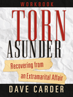 more information about Torn Asunder Workbook: Recovering From an Extramarital Affair - eBook
