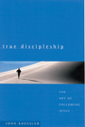 more information about True Discipleship: The Art of Following Jesus - eBook