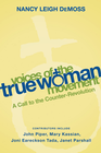 more information about Voices of the True Woman Movement: A Call to the Counter-Revolution - eBook