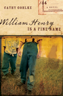 more information about William Henry Is a Fine Name - eBook