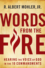 more information about Words From the Fire: Hearing the Voice of God in the 10 Commandments - eBook
