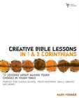more information about Creative Bible Lessons in 1& 2 Corinthians: 12 Lessons About Making Tough Choices in Tough Times - eBook