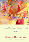 more information about A Life Embraced: A Hopeful Guide for the Pastor's Wife - eBook