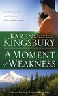 more information about A Moment of Weakness - eBook Forever Faithful Series #2