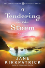more information about A Tendering in the Storm - eBook Change and Cherish Series #2