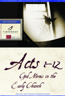 more information about Acts 1-12: God Moves in the Early Church - eBook