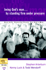 more information about Being God's Man by Standing Firm Under Pressure - eBook
