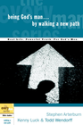 more information about Being God's Man by Walking a New Path - eBook