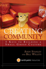 more information about Creating Community: Five Keys to Building a Small Group Culture - eBook