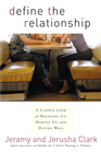 more information about Define the Relationship: A Candid Look at Breaking Up, Making Up, and Dating Well - eBook