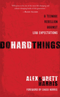 more information about Do Hard Things: A Teenage Rebellion Against Low Expectations - eBook