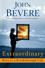 more information about Extraordinary: Keys to a Breakthrough Life - eBook