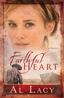 more information about Faithful Heart - eBook Angel of Mercy Series #2 Repackaged
