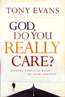 more information about God, Do You Really Care?: Finding Strength When He Seems Distant - eBook