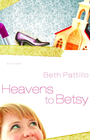 more information about Heavens to Betsy - eBook