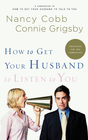 more information about How to Get Your Husband to Listen to You: Understanding How Men Communicate - eBook