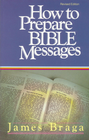 more information about How to Prepare Bible Messages - eBook