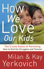 more information about How We Love Our Kids: The Five Love Styles of Parenting - eBook