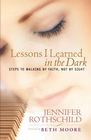 more information about Lessons I Learned in the Dark: Steps to Walking by Faith, Not by Sight - eBook