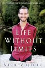 more information about Life Without Limits: Inspiration for a Ridiculously Good Life - eBook