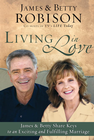 more information about Living in Love: Co-hosts of TV's LIFE Today, James and Betty Share Keys to an Exciting and Fulfilling Marriage - eBook