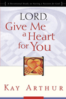 more information about Lord, Give Me a Heart for You: A Devotional Study on Having a Passion for God - eBook
