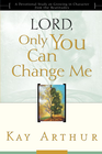 more information about Lord, Only You Can Change Me: A Devotional Study on Growing in Character from the Beatitudes - eBook